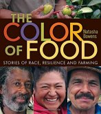 The Color of Food: Stories of Race, Resilience, and Farming